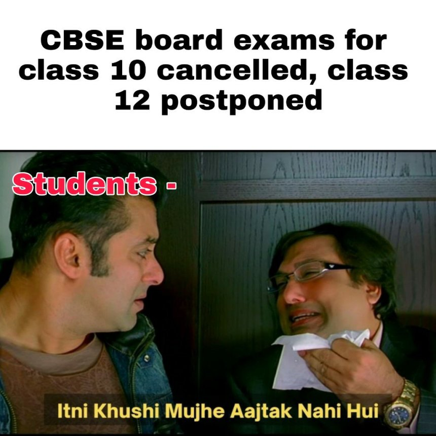 CBSE Board exam cancelled memes