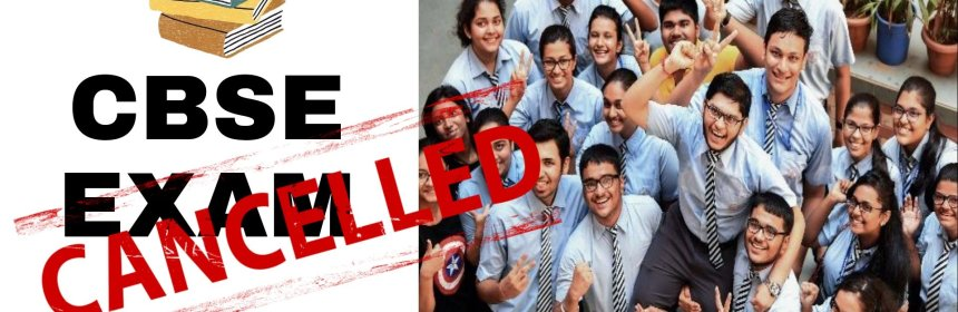 CBSE board exams for class 10 cancelled, class 12 postponed