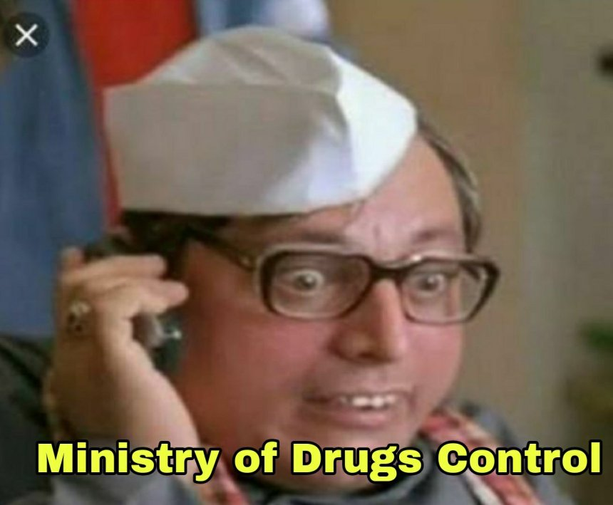 Ministry of Drugs Indian Politician memes