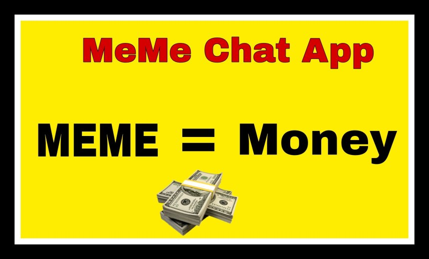 Meme chat app and it business model or company working