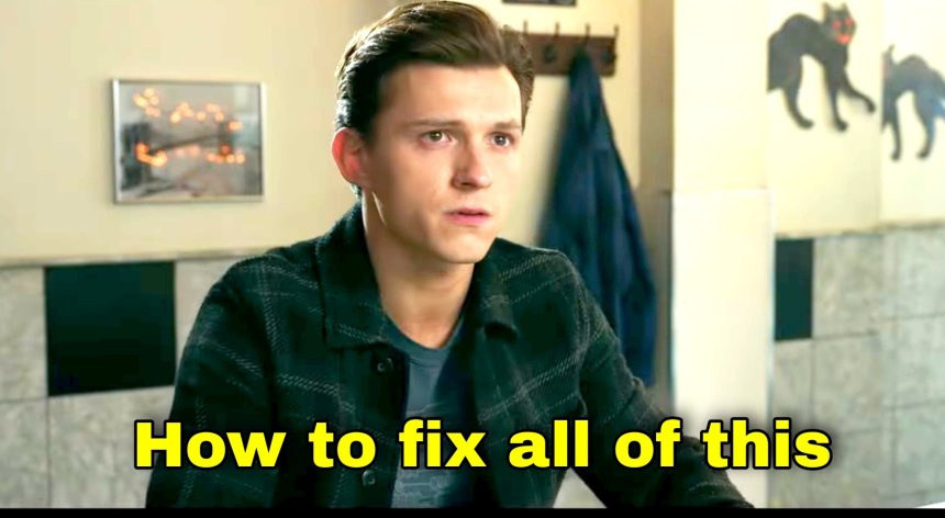 How to fix all of this meme templates from Spiderman No way Home movie