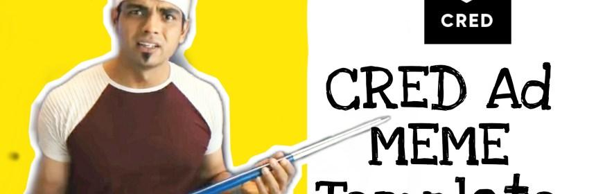 Neeraj Chopra CRED Ad meme templates
