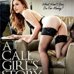 A Call Girl's Story: The Pursuit Of Money