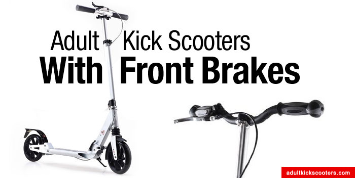Manual Adult Kick Scooters With Front Brakes