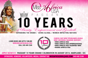 MISS AFRICA USA GOES INTERNATIONAL – CELEBRATING 10TH ANNIVERSARY