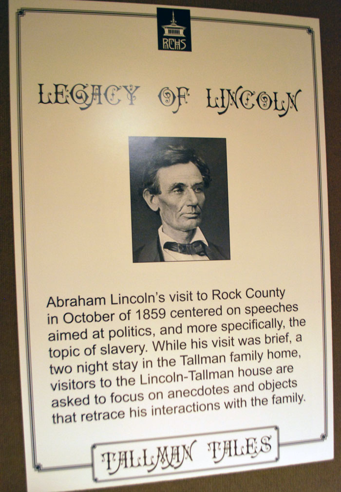 Lincoln stayed at the Tallman House in Janesville, WI while campaigning in Wisconsin