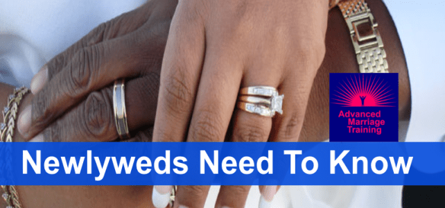 What every newlywed needs to know?