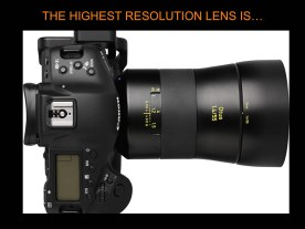 This is the sharpest lens....In the world