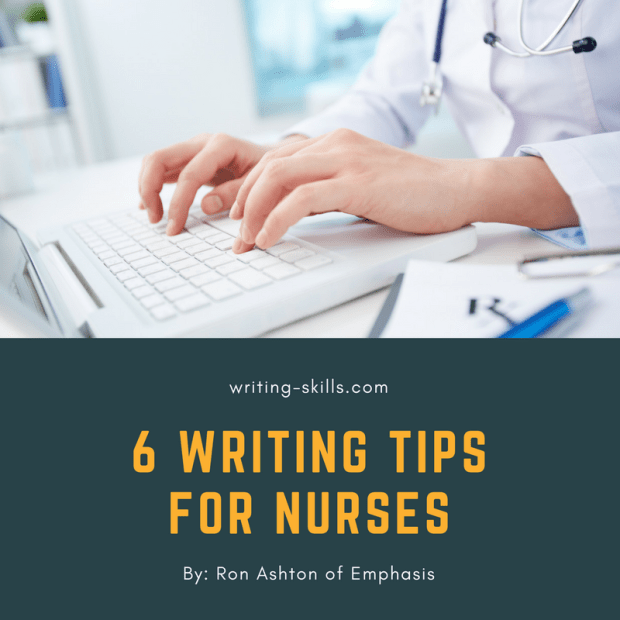 6 Writing Tips for Nurses