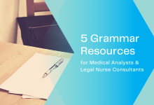 5 Grammar Resources for Medical Analysts and Legal Nurse Consultants