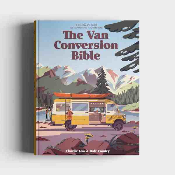 The Van Conversion Bible DIY camper