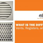 Understanding The Differences In Air Vents Registers And Grilles