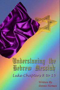 Understanding the Hebrew Messiah