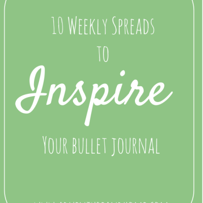 10 Weekly Spreads to Inspire Your Bullet Journal!