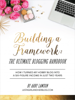 Why Every New Blogger Needs Building a Framework