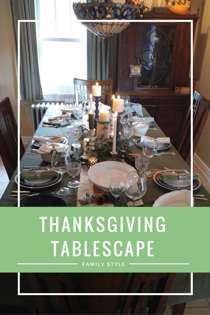 Create a Family Style Dining Tablescape for Thanksgiving