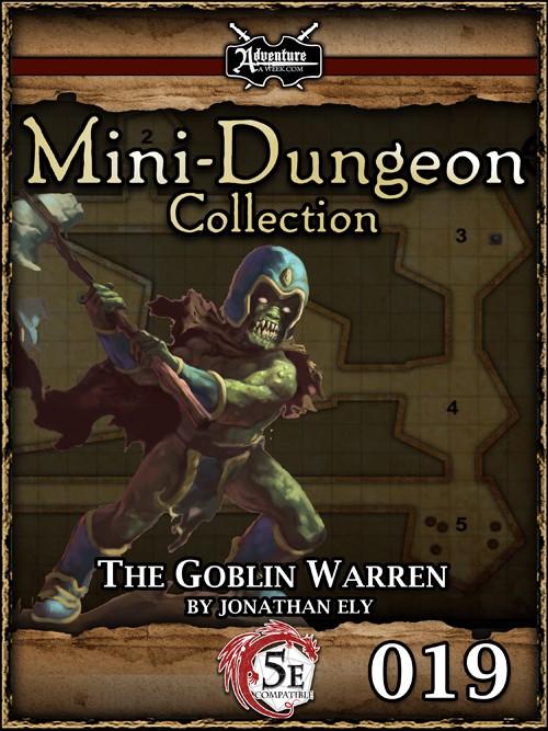 5E Mini-Dungeon #019: The Goblin Warren -