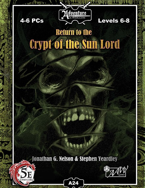 (5E) A24: Return to Crypt of the Sun Lord -