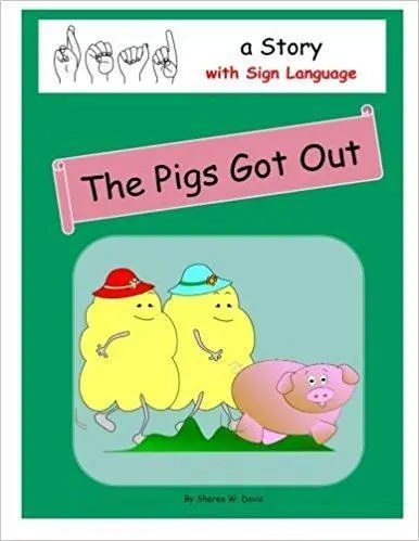 The Pigs Got Out By Sheree Davis