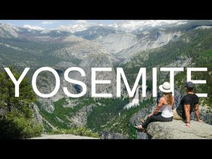 A First Timers Guide to Visiting and Hiking in Yosemite
