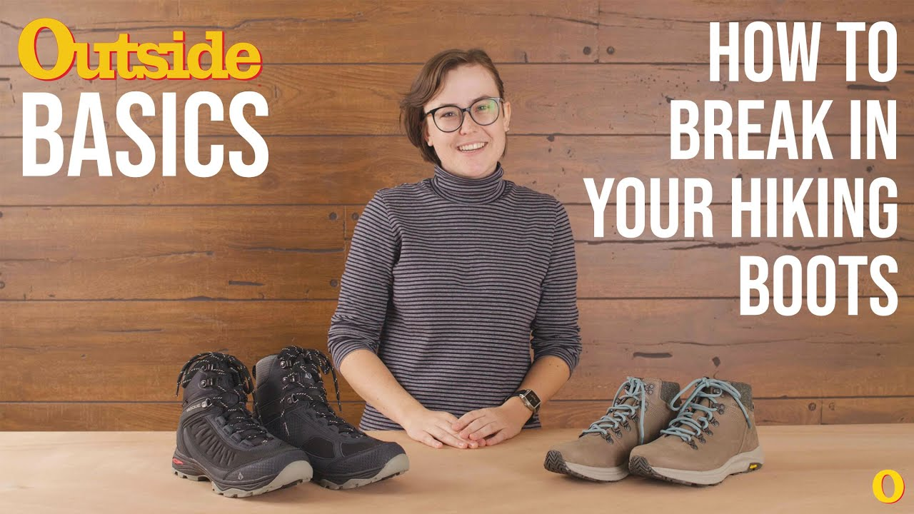 Video: How to Break in a New Pair of Hiking Boots