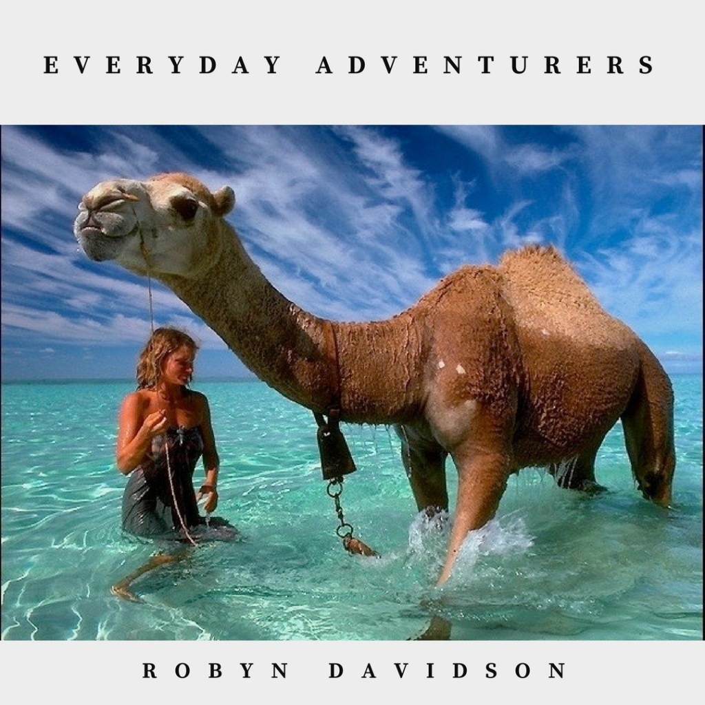 Everyday Adventurers: Robyn Davidson treks across Australian outback with camels