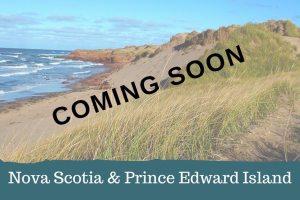 Nova Scotia and PEI Adventure - Coming Soon