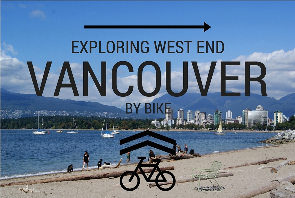 Exploring West End Vancouver By Bike