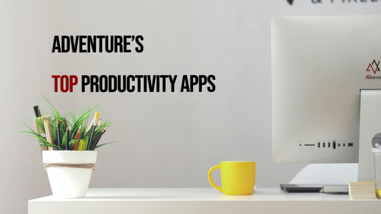 Top Productivity Apps; digital marketing agency, marketing companies, Tampa Marketing Company, marketing agency  | ADventure Marketing, Tampa, FL