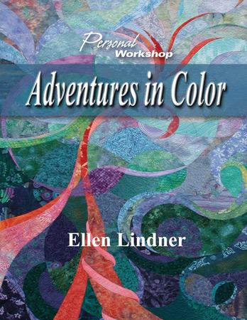 Adventures in Color e-book by Ellen Lindner. AdventureQuilter.com