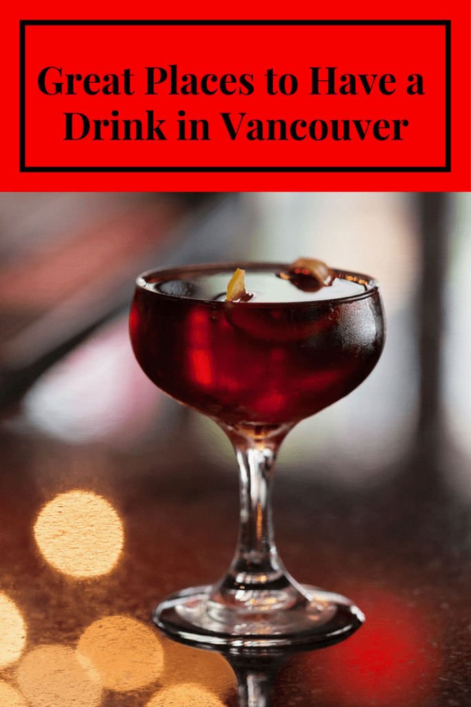 Vancouver Bars - Great Places to Drink in Vancouver