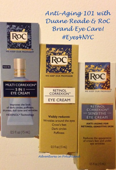 Anti-Aging 101 with Duane Reade and RoC Brand Eye Care | Adventures in Polishland