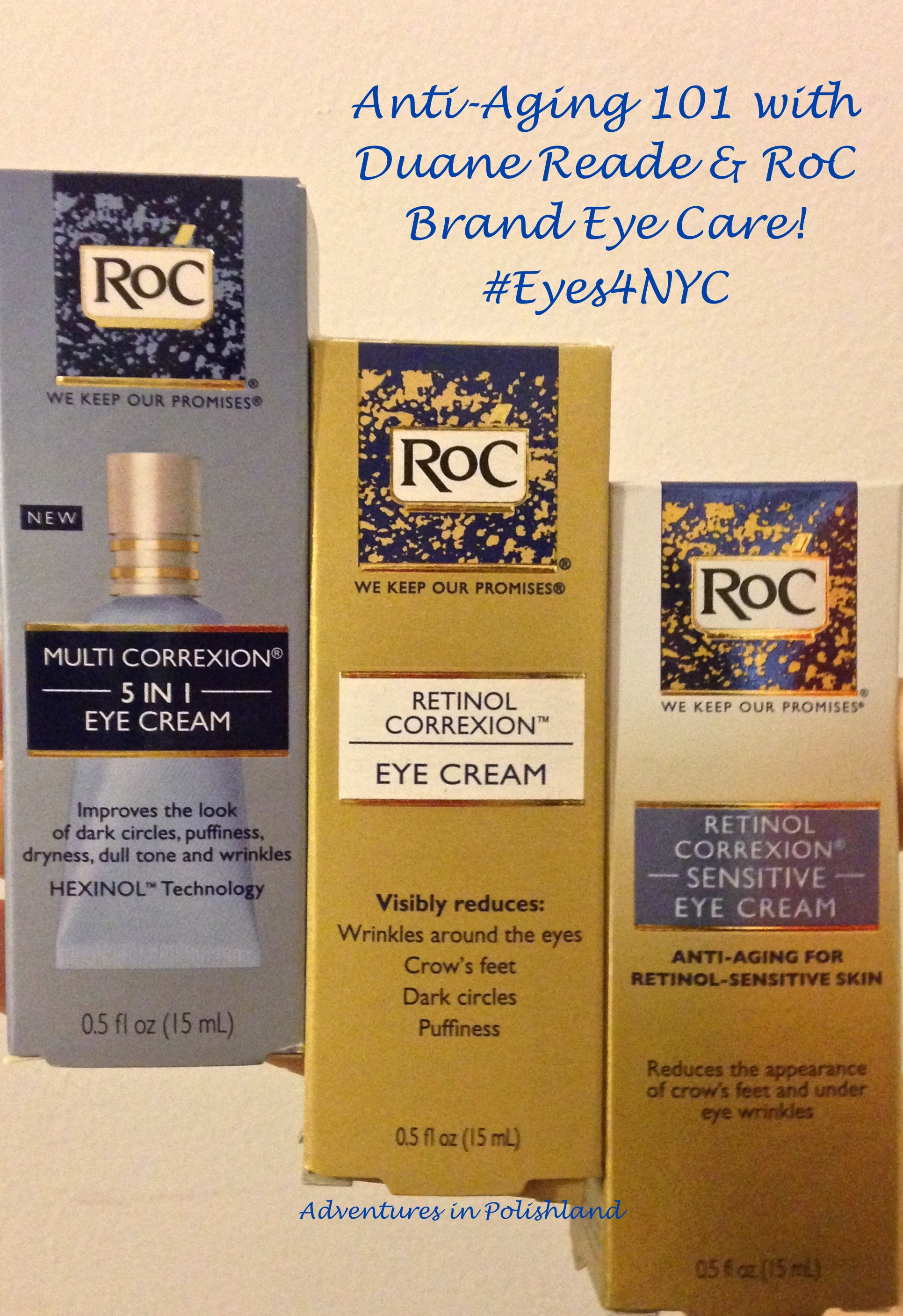Anti Aging 101 With Duane Reade And Roc Brand Eye Care Adventures