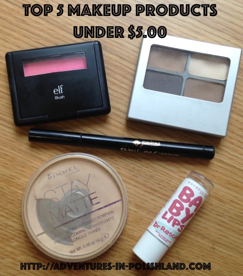 Top 5 Makeup Products Under $5.00 | Adventures in Polishland