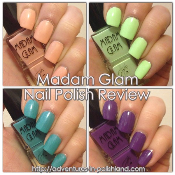 Madam Glam Nail Polish Review | 4 Shades