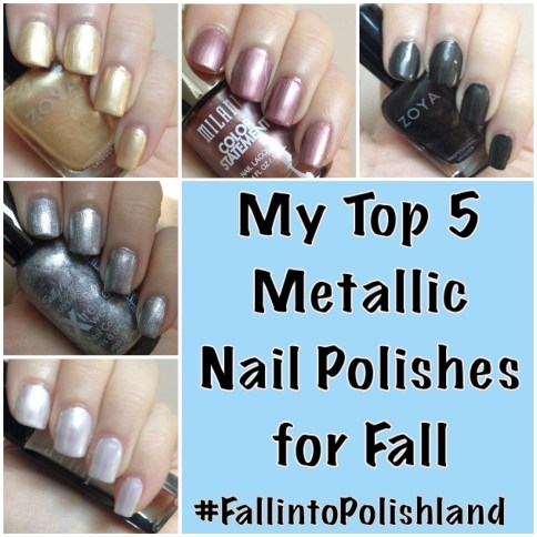 My Top 5 Metallic Nail Polishes for Fall | #FallintoPolishland