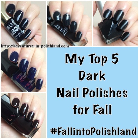 My Top 5 Dark Nail Polishes for Fall   #FallintoPolishland