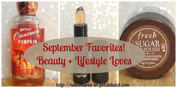 September Favorites Beauty + Lifestyle Loves