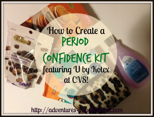 How to Create a Period Confidence Kit featuring U by Kotex at CVS! | #ConfidenceUDeserve