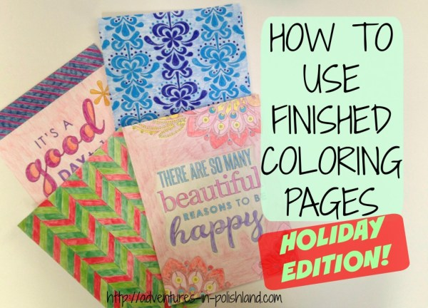 How to Use Finished Coloring Pages | DIY Holiday Projects