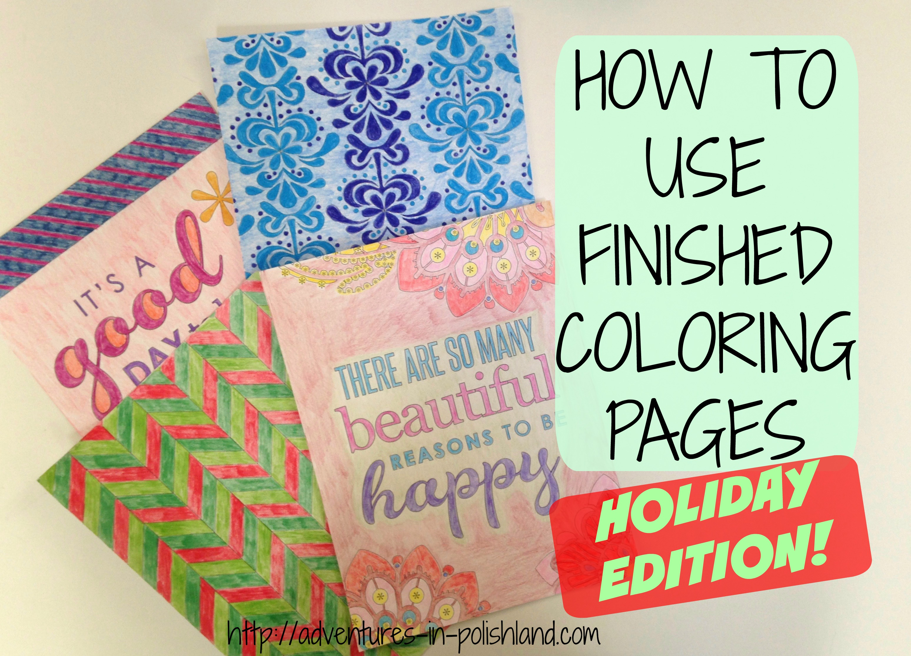 How to Use Finished Coloring Pages | DIY Holiday Projects ...