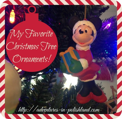 My Favorite Christmas Tree Ornaments! | Adventures in Polishland