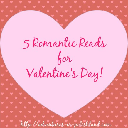 5 Romantic Reads for Valentine's Day | Blogger Collaboration