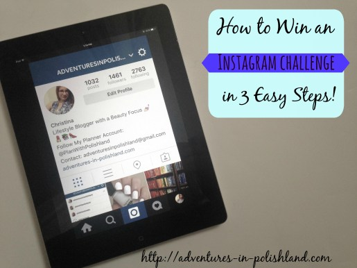 How to Win an Instagram Challenge in 3 Easy Steps!