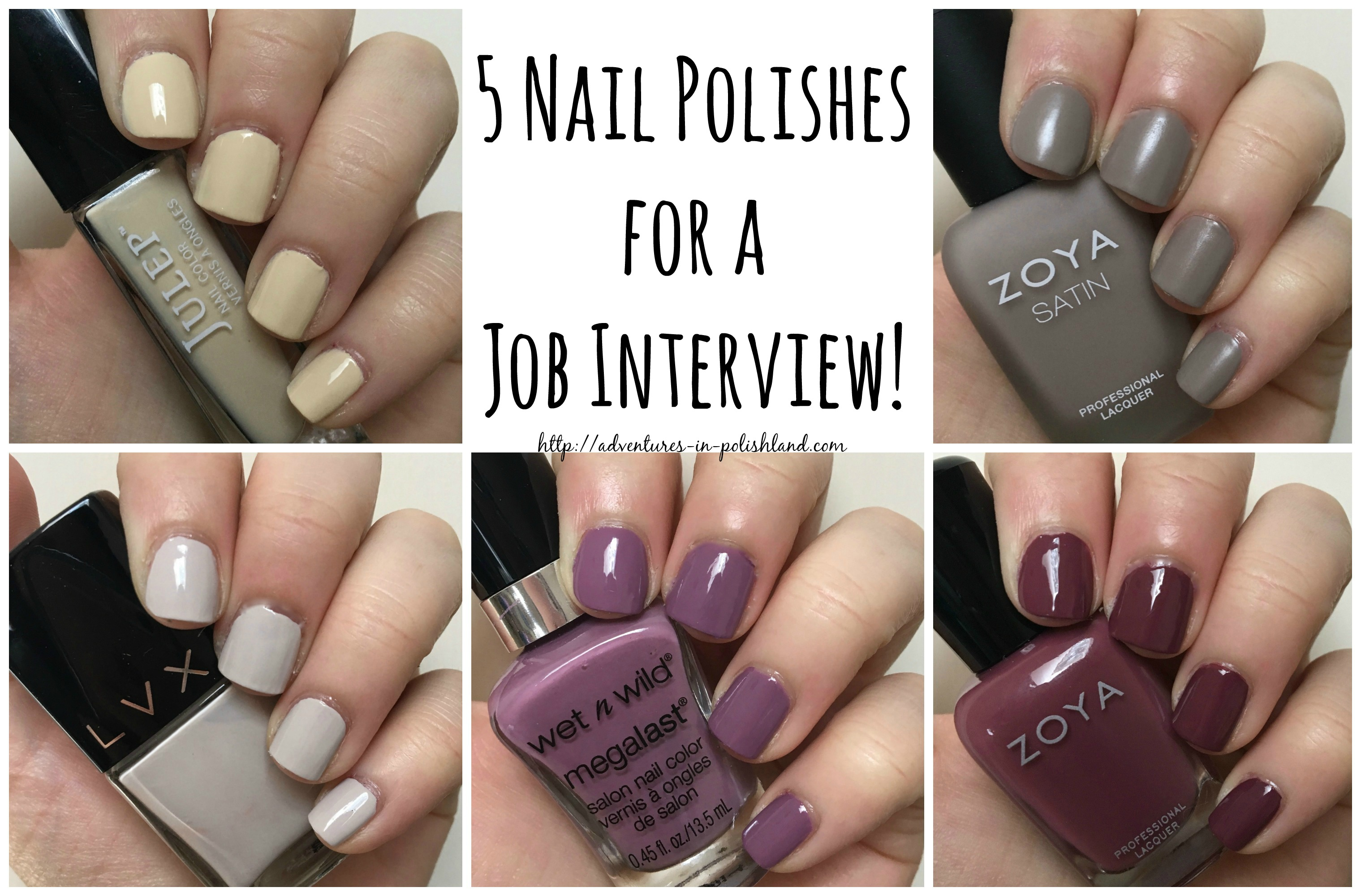 5 Nail Polishes for a Job Interview \u2013 Adventures in Polishland