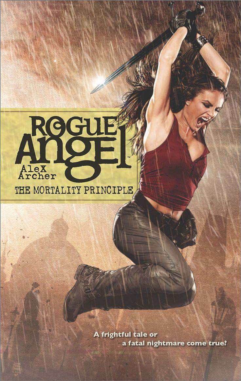 A Review Of Rogue Angel The Mortality Principle 2 Replies ·  Ba68522677f9baf40a854dd16e5e3443 The Mortality Principle Alex Archer