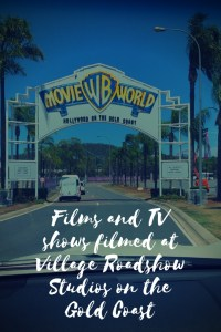 Films and TV shows filmed at Village Roadshow Studios on the Gold Coast