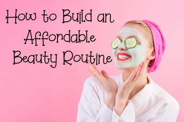How to Build an Affordable Beauty Routine from North Carolina Lifestyle Blogger Adventures of Frugal Mom