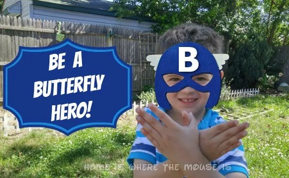 Be a Butterfly Hero Right at Home!