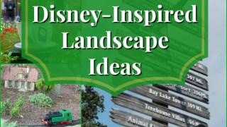 My Yard Goes Disney   10 Inspiring Landscaping Ideas